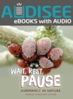 Wait, Rest, Pause : Dormancy in Nature - eBook