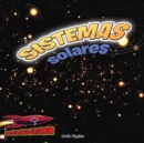 Sistemas solares: Planetas, estrellas y orbitas : Solar Systems: Planets, Stars, and Orbits - eBook