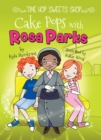 Cake Pops with Rosa Parks - eBook
