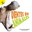 Dientes de animales : Animal Teeth - eBook