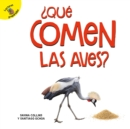 Que comen las aves? : What Do Birds Eat? - eBook