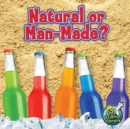 Natural Or Man-Made? - eBook