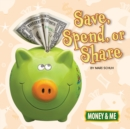 Save, Spend, or Share - eBook