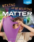 Mixing and Measuring Matter - eBook