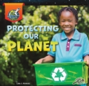 Protecting Our Planet - eBook