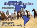 Horses of the Americas : From the prehistoric horse to modern American breeds. - eBook