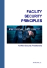 Facility Security Principles for Non-Security Practitioners - eBook