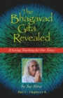 The Bhagavad Gita Revealed : A Living Teaching for Our Times - eBook