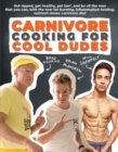 Carnivore Cooking for Cool Dudes - Book
