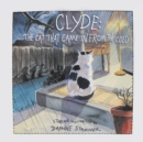 Clyde : The Cat Who Came In From The Cold - eBook