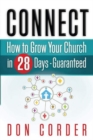Connect : How To Grow Your Church In 28-Days Guaranteed - Book