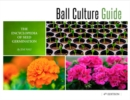 Ball Culture Guide : The Encyclopedia of Seed Germination - Book