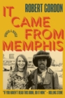 It Came From Memphis : Updated and Revised - Book