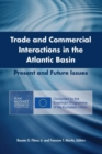 Trade and Commercial Interactions in the Atlantic Basin : Present and Future Issues - Book