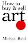 How to Buy and Sell Art - eBook