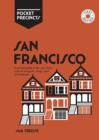 San Francisco Pocket Precincts : A Pocket Guide to the City's Best Cultural Hangouts, Shops, Bars and Eateries - Book