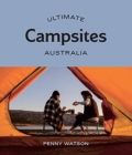Ultimate Campsites: Australia - Book