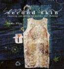 Second Skin : Choosing and Caring for Textiles and Clothing - Book