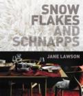 Snowflakes and Schnapps Pb - Book