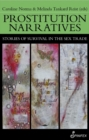 Prostitution Narratives : Stories of Survival in the Sex Trade - Book