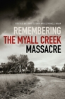 Remembering the Myall Creek Massacre - eBook