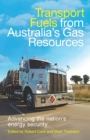 Transport Fuels from Australia's Gas Resources - eBook