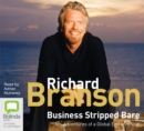 Business Stripped Bare : Adventures of a Global Entrepreneur - Book