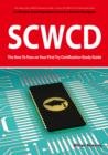 SCWCD Exam Certification Exam Preparation Course in a Book for Passing the SCWCD CX-310-083 Exam - The How To Pass on Your First Try Certification Study Guide - eBook