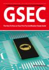 GSEC GIAC Security Essential Certification Exam Preparation Course in a Book for Passing the GSEC Certified Exam - The How To Pass on Your First Try Certification Study Guide - Second Edition - eBook