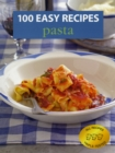 100 Easy Recipes: Pasta - Book