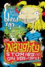 Naughty Stories : The Girl Who Blew Up Her Brother and Other Naughty Stories for Good Boys and Girls - eBook