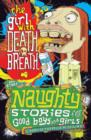 Naughty Stories : The Girl With Death Breath and Other Naughty Stories for Good Boys and Girls - eBook