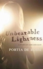 Unbearable Lightness - eBook