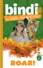 Bindi Wildlife Adventures 6: Roar! - eBook