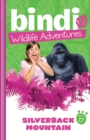 Bindi Wildlife Adventures 17: Silverback Mountain - eBook