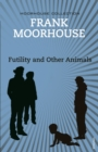 Futility and Other Animals - eBook