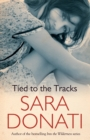 Tied To The Tracks - eBook