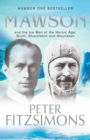 Mawson : And the Ice Men of the Heroic Age: Scott, Shackleton and Amundsen - eBook