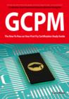 GIAC Certified Project Manager Certification (GCPM) Exam Preparation Course in a Book for Passing the GCPM Exam - The How To Pass on Your First Try Certification Study Guide - eBook