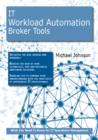 IT Workload Automation Broker Tools: What you Need to Know For IT Operations Management - eBook
