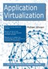 Application Virtualization: What you Need to Know For IT Operations Management - eBook