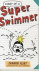 Diary of a Super Swimmer - Book