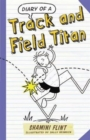 Diary of a Track & Field Titan - Book