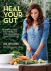 Heal Your Gut : Supercharged Food - Book