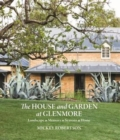 The House and Garden at Glenmore : Landscape. Seasons. Memory. Home - Book