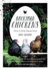 Backyard Chickens : How to Keep Happy Hens - Book