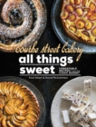 Bourke Street Bakery: All Things Sweet : Unbeatable recipes from the iconic bakery - Book