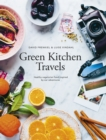 Green Kitchen Travels - eBook