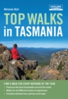 Top Walks in Tasmania - eBook