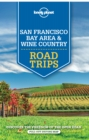 Lonely Planet San Francisco Bay Area & Wine Country Road Trips - eBook